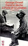 Dans la dêche à Paris et à Londres - Editions 10/18 - 16/01/2001