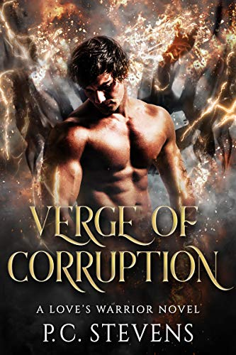 Verge of Corruption: A Love's Warrior Novel