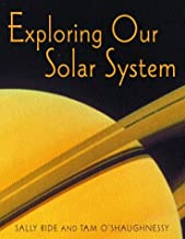 exploring our solar system sally ride