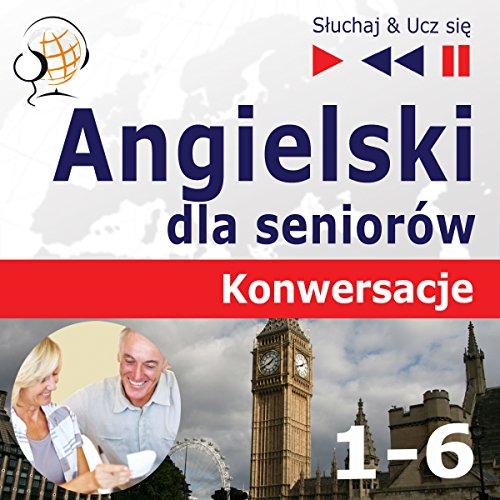 Angielski dla seniorów Konwersacje 1-6 Titelbild