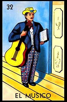 El Músico - La Lotería Card Notebook  See Inside All 54 Mexicana Loteria Cards with Translations and Explains Cuaderno y Diario Traditional Mexican .. Bingo/Lotto Game Fans!  Smarty La Lotería