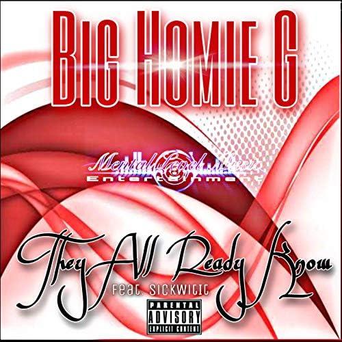 Big Homie G feat. SickWitit