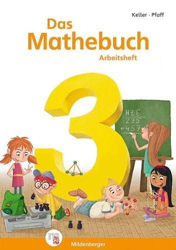 Das Mathebuch 3 - Arbeitsheft - Neubearbeitung von Karl-Heinz Keller (Herausgeber), Peter Pfaff (Herausgeber), Mario Kuchinke-Hofer (Illustrator), (Adventskalender, 31. Januar 2014) Broschiert