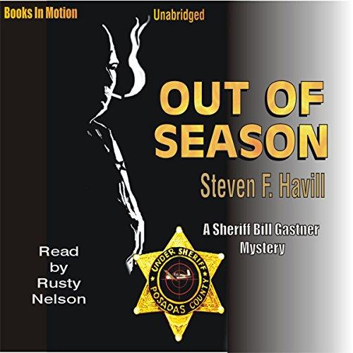 Out of Season: An Undersheriff Bill Gastner Mystery #7