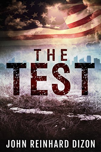 The Test by [John Reinhard Dizon]