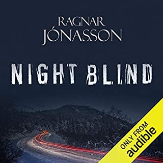 Nightblind     Dark Iceland, Book 2              Written by:                                                                                                                                 Ragnar Jonasson                               Narrated by:                                                                                                                                 Leighton Pugh                      Length: 6 hrs and 19 mins     1 rating     Overall 5.0