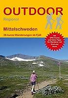 Mittelschweden: 27 kurze Wanderungen im Fjaell