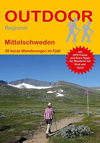 Mittelschweden: 26 kurze Wanderungen im Fjäll: 452