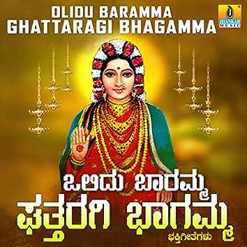 Olidu Baramma Ghattaragi Bhagamma