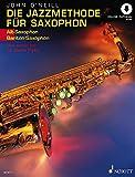 Die Jazzmethode für Saxophon: Vom ersten Ton bis Charlie Parker. Band 1. Alt-(Bariton-) Saxophon. Ausgabe mit Online-Audiodatei.