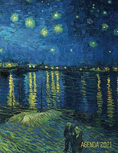 Van Gogh Agenda 2021: Notte Stellata sul Rodano | Agenda di 12 Mesi con Calendario 2021 | Post Impressionismo | Pianificatore Giornaliera | Pittore Olandese