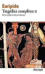 Tragédies complètes (Tome 2) d'Euripide