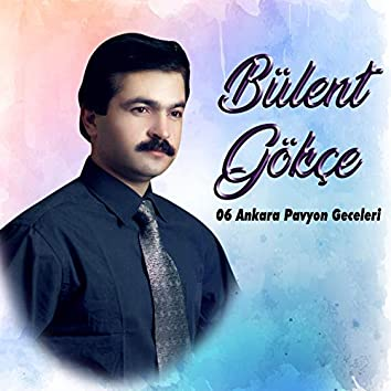 Bülent Gökçe, Vol. 6 (Ankara Pavyon Geceleri)