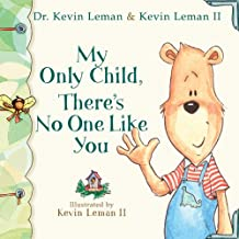 My Only Child, There's No One Like You (Birth Order Books)