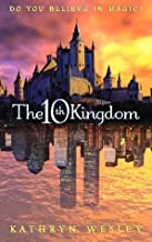 The Tenth Kingdom: Do You Believe in Magic? by Wesley, Kathryn (2011) Paperback