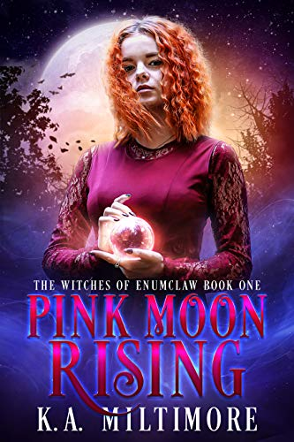 Pink Moon Rising: The Witches of Enumclaw Book One