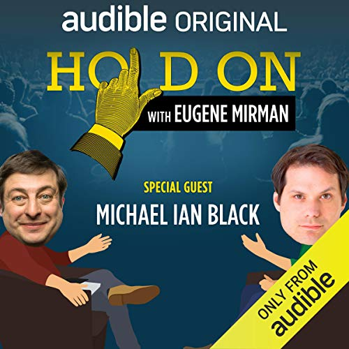 Ep. 16: Michael Ian Black Goes to Amsterdam (Hold On with Eugene Mirman)  By  cover art
