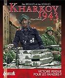 Kharkov 1943, victoire perdue pour les Panzers ?
