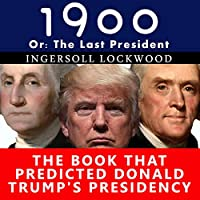 1900, or the Last President audio book
