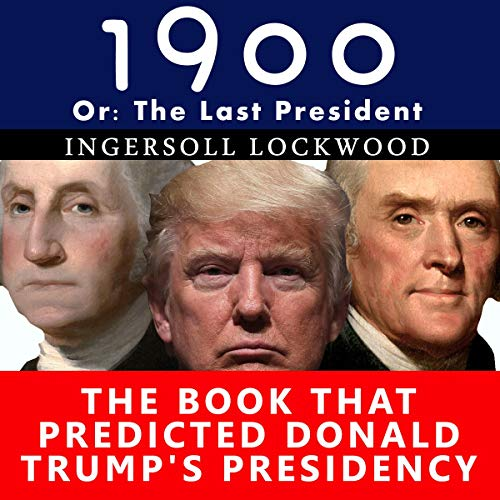 1900, or the Last President audiobook cover art