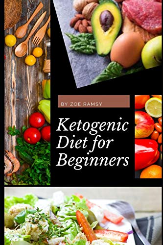 Ketogenic Diet for Beginners (Series, Band 1)