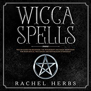Wicca Spells: Wiccan Guide for Beginners cover art