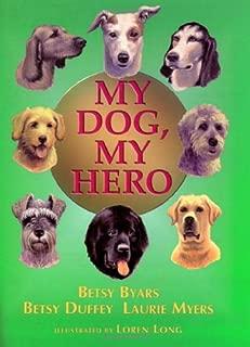 Best my dog my hero Reviews