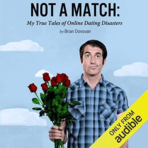 Not a Match Audiobook By Brian Donovan cover art