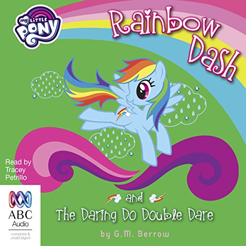 Rainbow Dash and the Daring Do Double Dare audiobook cover art