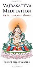 Vajrasattva Meditation: An Illustrated Guide