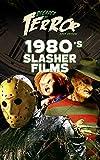Decades of Terror 2019: 1980's Slasher Films (Decades of Terror 2019: Slasher Films Book 1)
