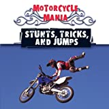 Stunts, Tricks, and Jumps - Patricia Armentrout