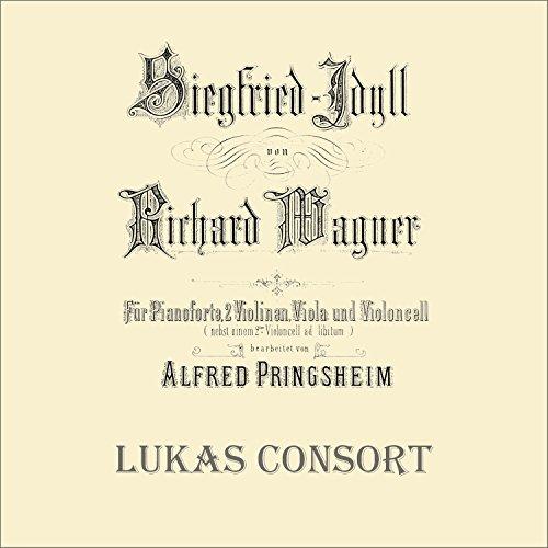 Siegfried-Idyll, WWV 103 (In der Fassung für Klavier und Streichinstrumente)