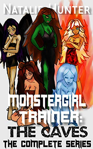 Monstergirl Trainer: The Caves - The Complete Series (English Edition)