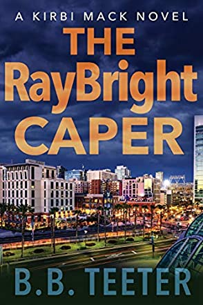 The RayBright Caper