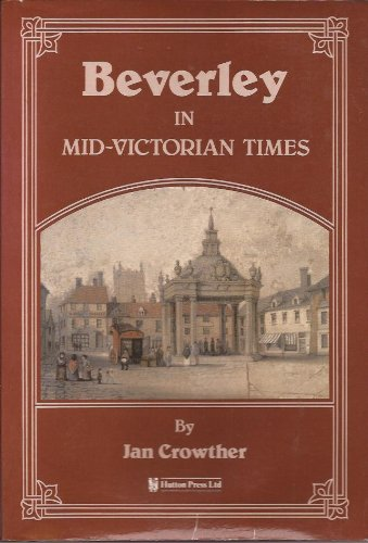 Beverley in Mid-Victorian Times