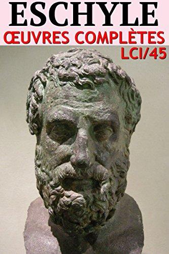 Eschyle Oeuvres Completes Lci 45 Livre Evolutif