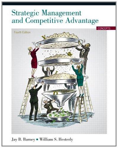 Strategic Management and Competitive Advantage: Concepts...