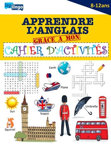 Apprendre l' Anglais Grâce à Mon Cahier d'...