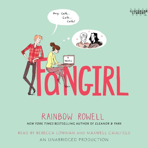 Fangirl audiobook cover art
