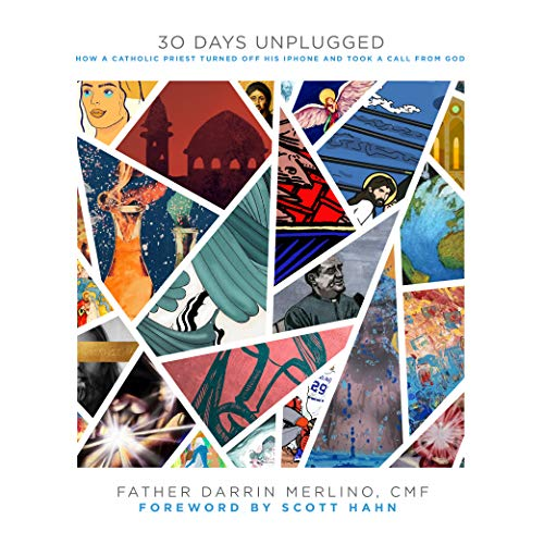 30 Days Unplugged: How A Catholic Priest Turned Off His iPhone And...