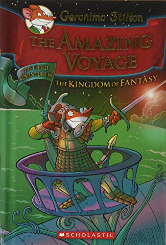 The Amazing Voyage - Special Edition: 03 (Geronimo Stilton and the Kingdom of Fantasy)