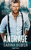 Le grand Nord - tome 2 Ancrage (New romance)