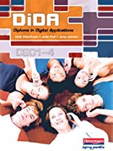 DiDA (Diploma in Digital Applications) Units 1-4: D201-4 by Ms Janet Snell (2006-02-24)