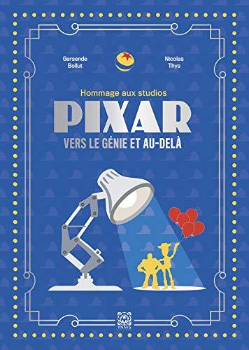 Pixar: Vers le génie et au-delà