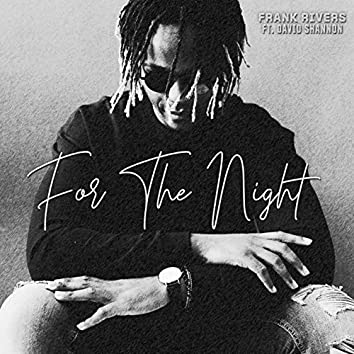 For the Night (feat. David Shannon)