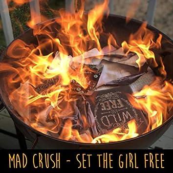 Set the Girl Free