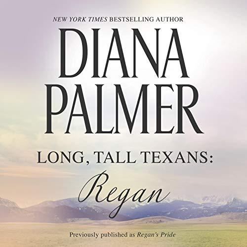 Long, Tall Texans: Regan: Long, Tall Texans, Book 11