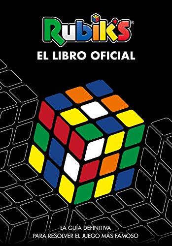 Rubik's. El libro oficial: La guía definitiva para resolver el juego más famoso (B de Blok)