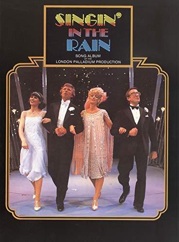 Singing in the Rain: Song Album of the London Palladium Production